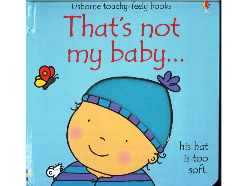 Usborne Touchy-Feely Books - That's Not My Baby