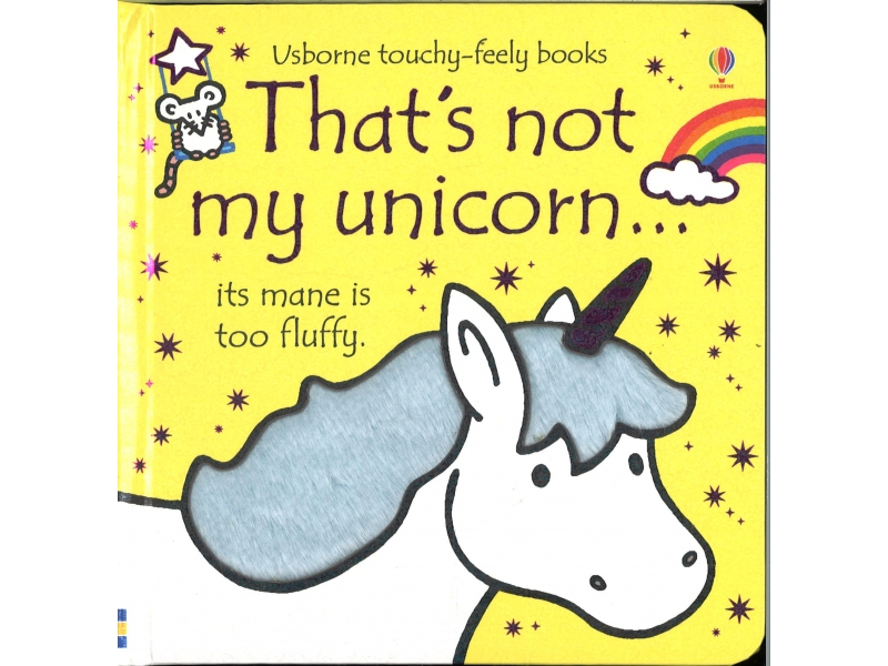 Usborne Touchy-Feely Books - That's Not My Unicorn