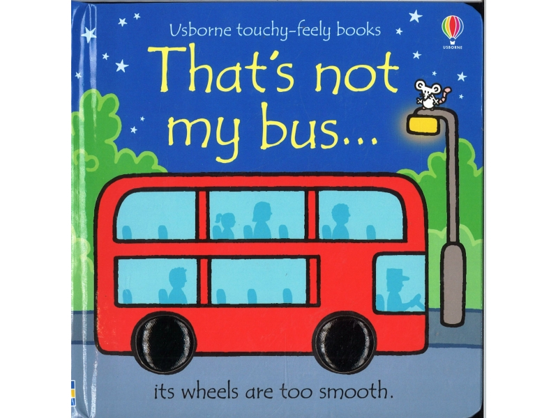 Usborne Touchy-Feely Books - That's Not My Bus