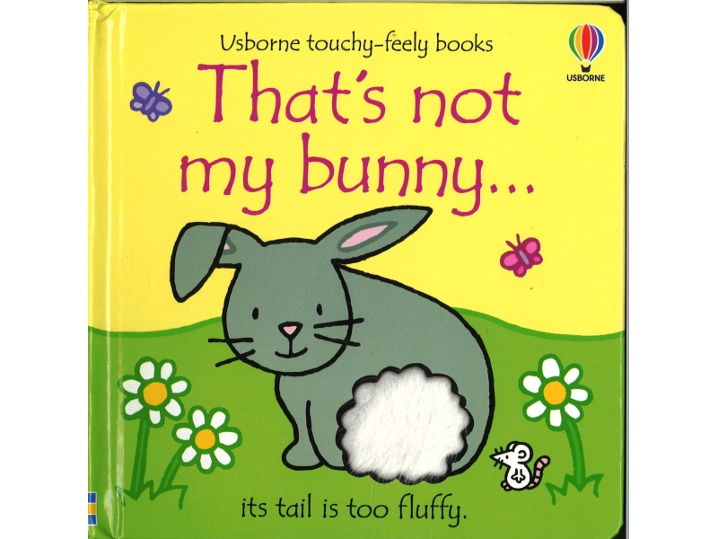 Usborne Touchy-Feely Books - That's Not My Bunny
