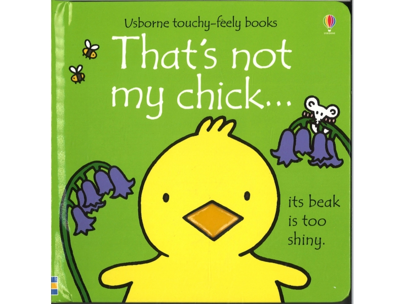 Usborne Touchy-Feely Books - That's Not My Chick