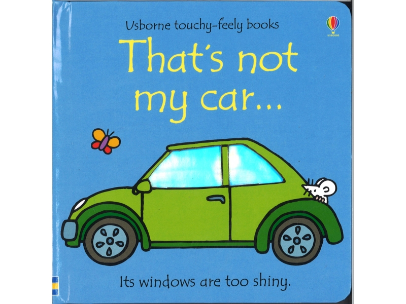 Usborne Touchy-Feely Books - That's Not My Car