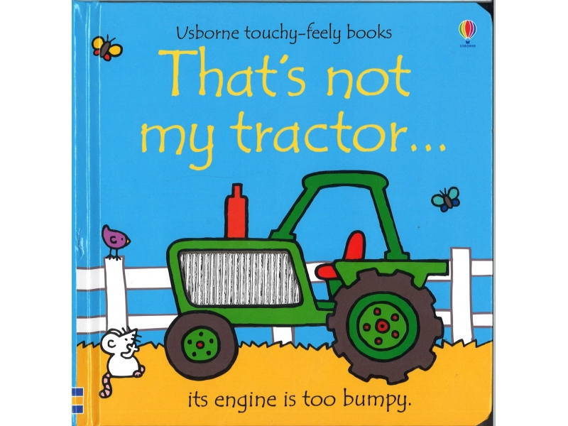 Usborne Touchy-Feely Books - That's Not My Tractor
