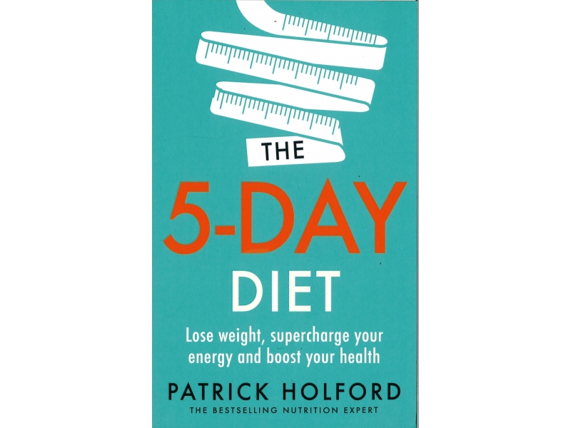 Patrick Holford - The 5-Day Diet
