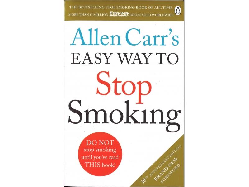 Allen Carr's - Easy Way To Stop Smoking