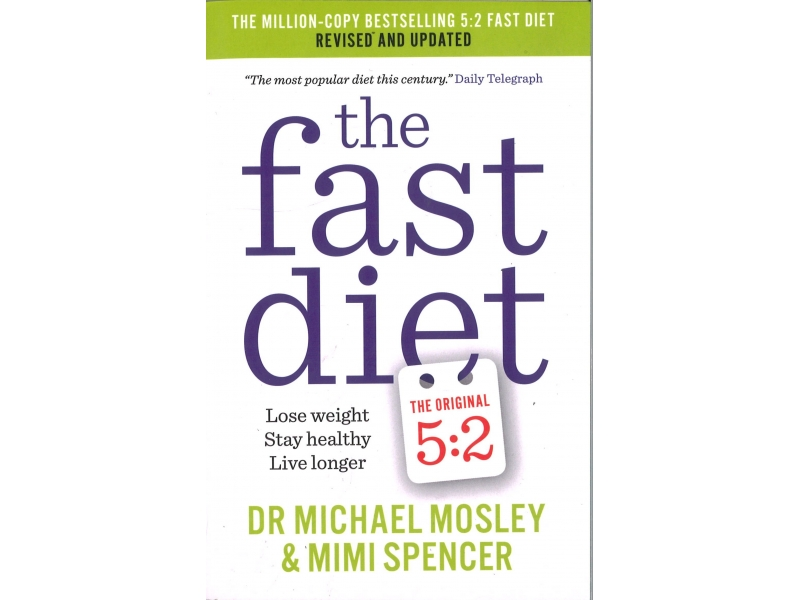 DR Michael Mosley & Mimi Spencer - The Fast Diet