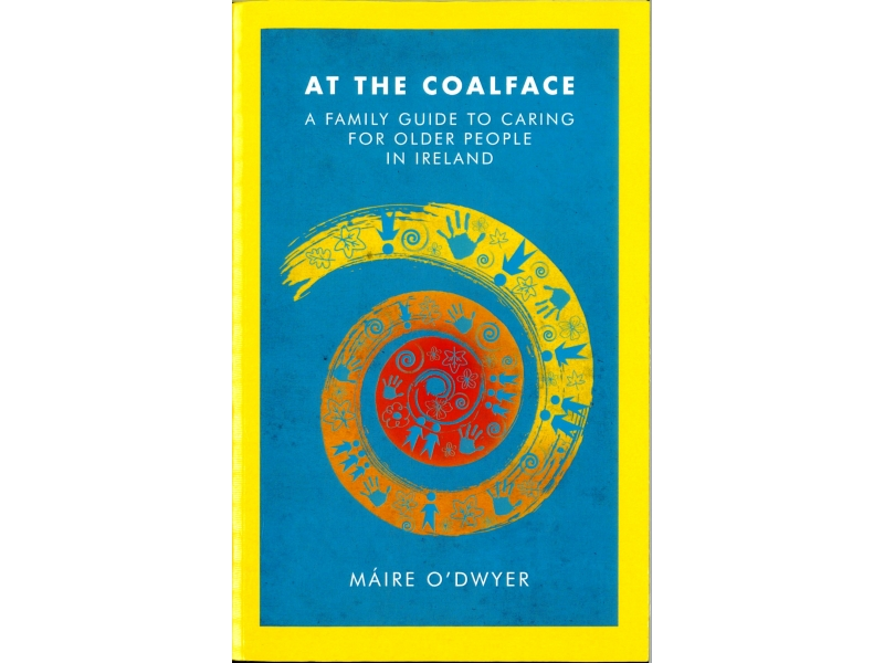 Maire O'Dwyer - At The Coalface