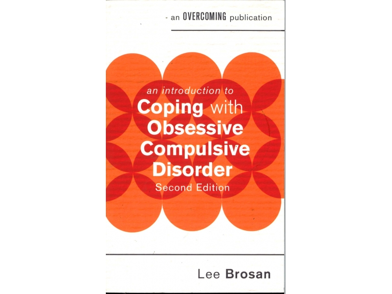 Lee Brosan - Coping With Obsessive Compulsive Disorder Second Edition