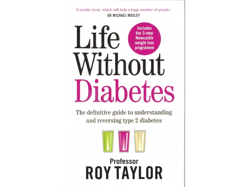 Roy Taylor - Life Without Diabetes