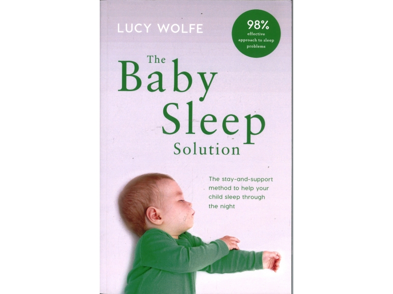 Lucy Wolfe - The Baby Sleep Solution