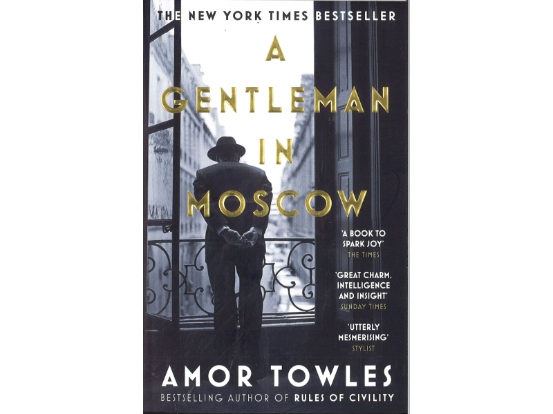 Amor Towles - A Gentleman In Moscow