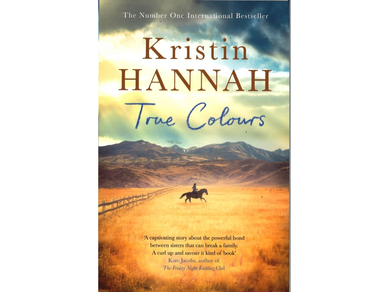 Kristin Hannah - True Colours