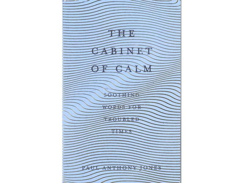 Paul Anthony Jones - The Cabinet Of Calm