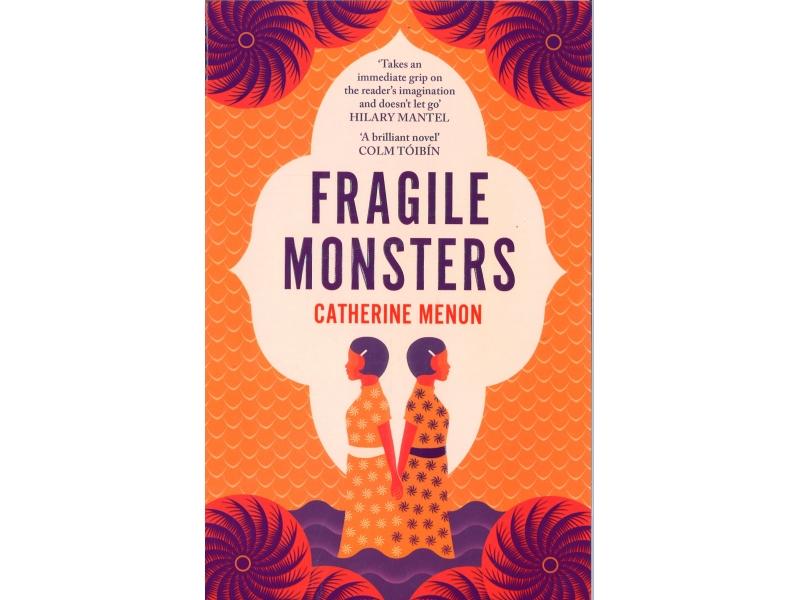 Catherine Menon - Fragile Monsters