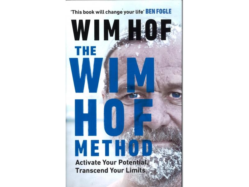 Wim Hof - The Wim Hof Method