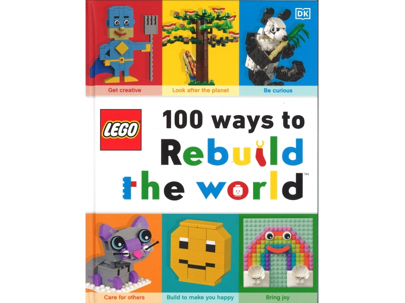 Lego - 100 Ways To Rebuild The World
