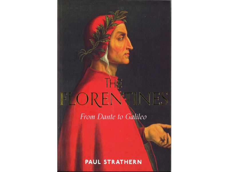 Paul Strathern - The Florentines