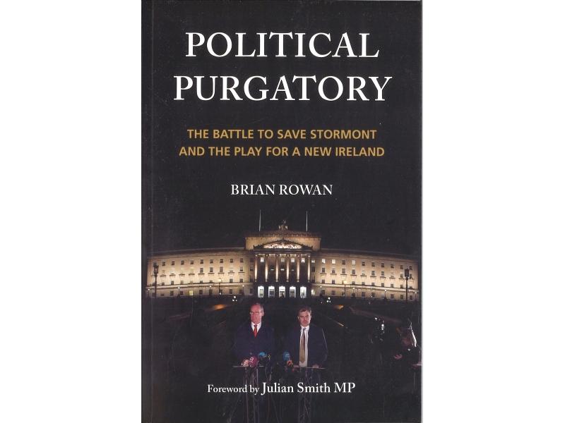 Brian Rowan - Political Purgatory