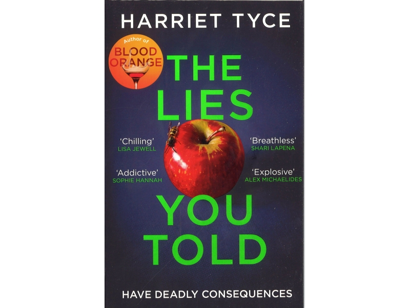 Harriet Tyce - The Lies You Told