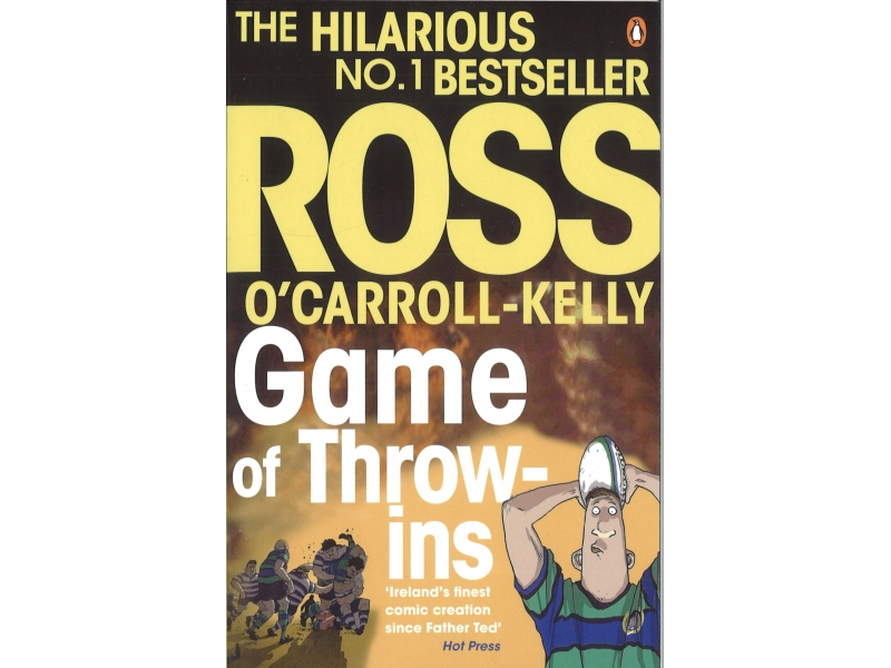 Ross O'Carroll - Kelly - Game Of Throw-ins