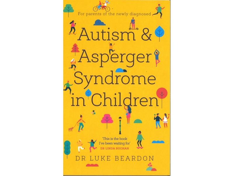 Dr Luke Beardon - Autism & Asperger Syndrome In Children