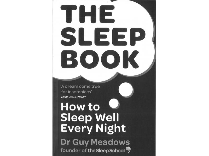 Dr Guy Meadows - The Sleep Book
