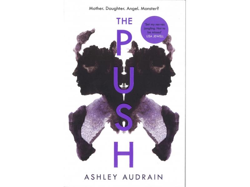 Ashley Audrain - The Push