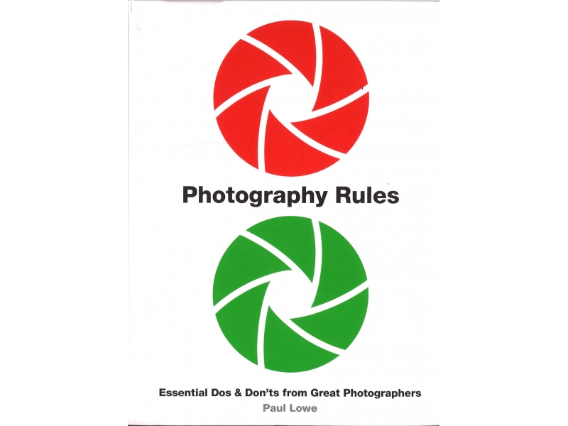Paul Lowe - Photography Rules