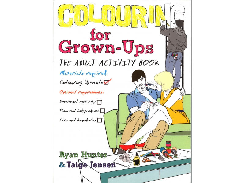 Ryan Hunter & Taige Jenson - Colouring For Grown-Ups