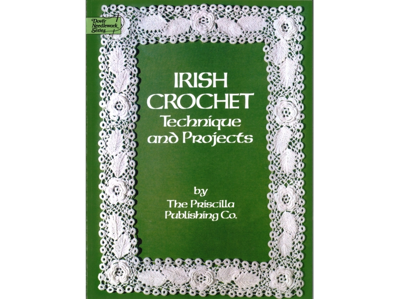 Irish Crochet - Technique And Projects