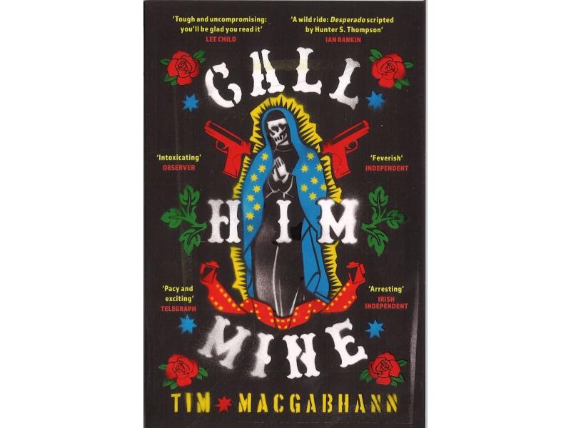 Tim Macgabhann - Call Him Mine