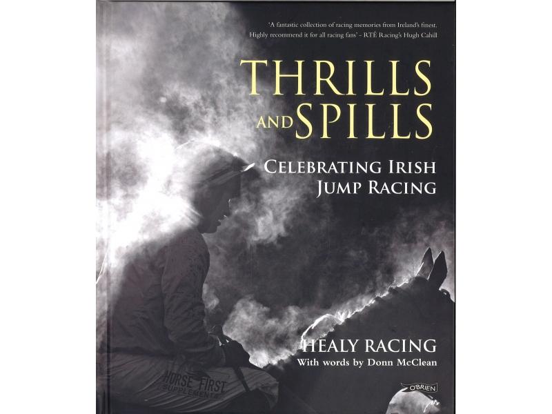 Healy Racing - Thrills And Spills - Hardback