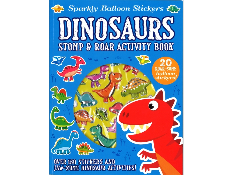Sparkly Balloon Stickers - Dinosaurs Stomp & Roar Activity Book