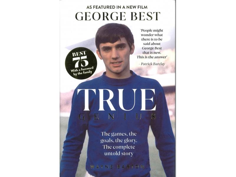 George Best - True Genius