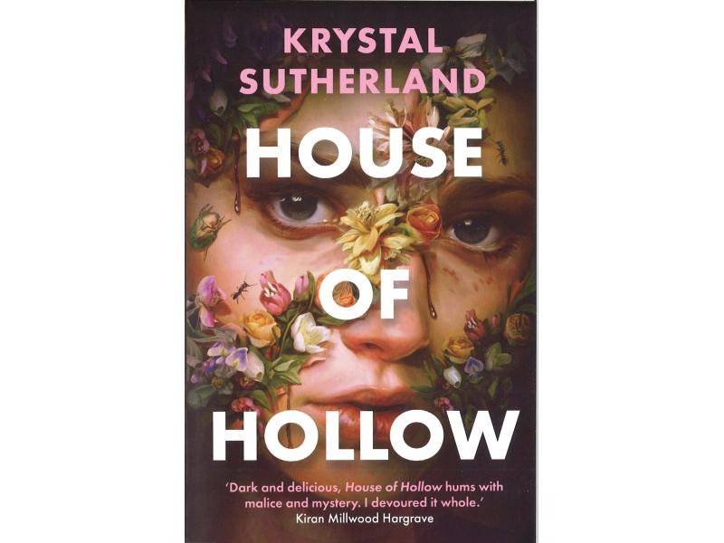 Krystal Sutherland - House Of Hollow