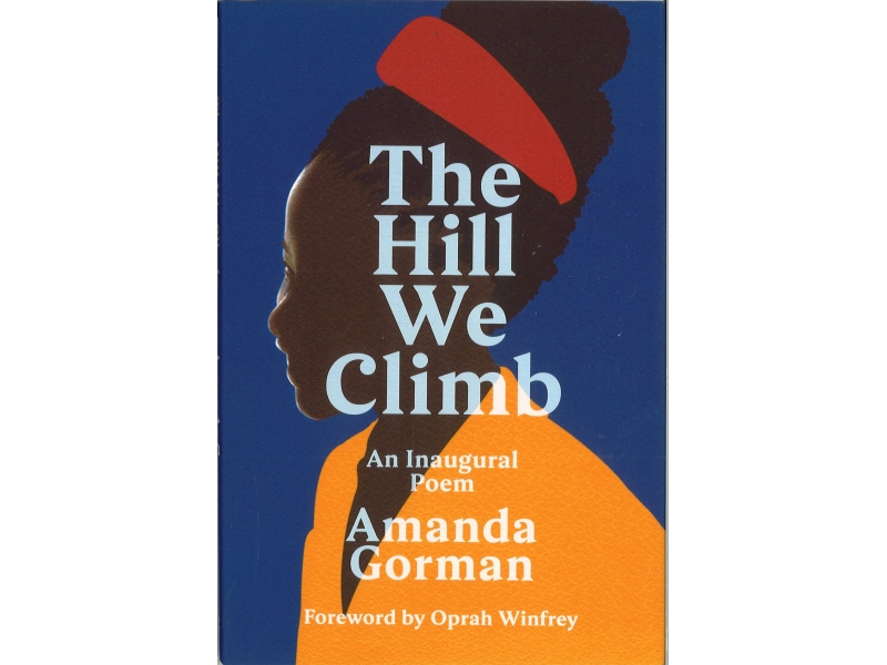 Amanda Gorman - The Hill We Climb
