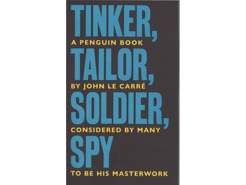 John Le Carre - Tinker Tailor Soldier Spy