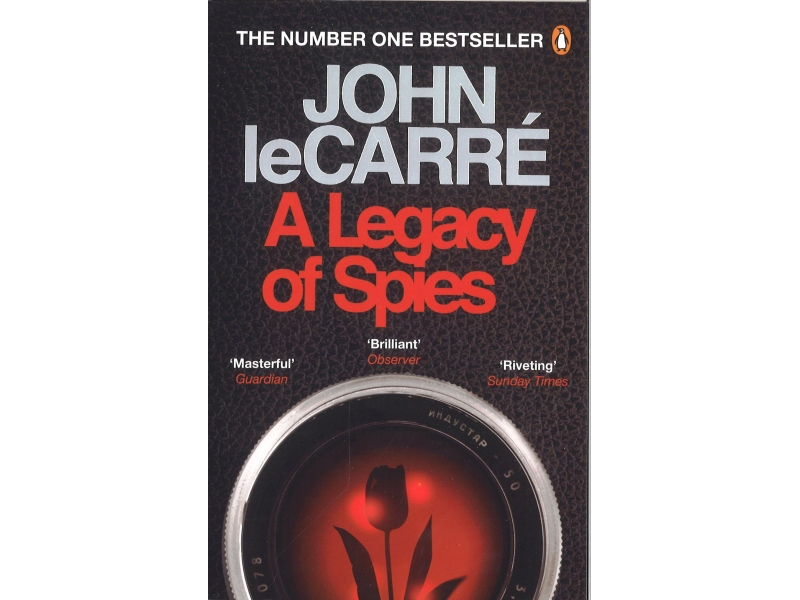 John LeCarre - A Legacy Of Spies
