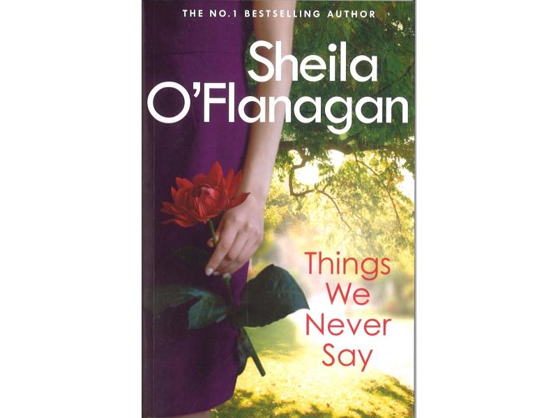 Sheila O' Flanagan - Things We Never Say