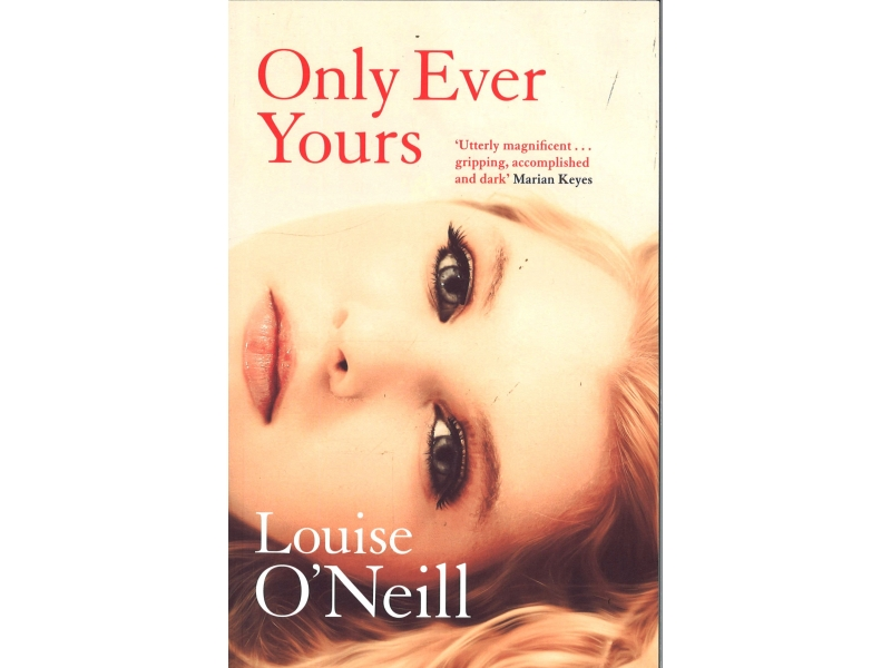 Louise O'Neill - Only Ever Yours