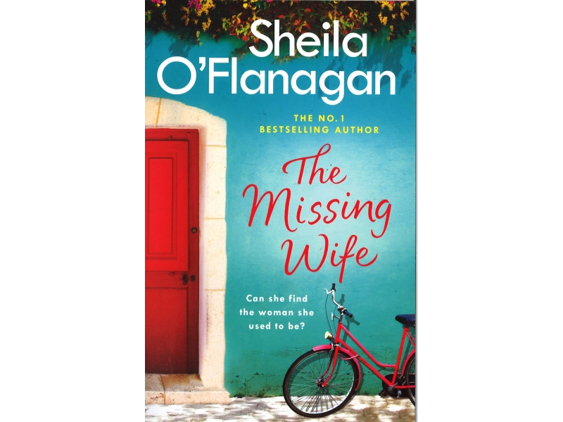 Sheila O' Flanagan - The Missing Wife
