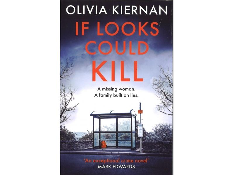 Olivia Kiernan - If Looks Could Kill
