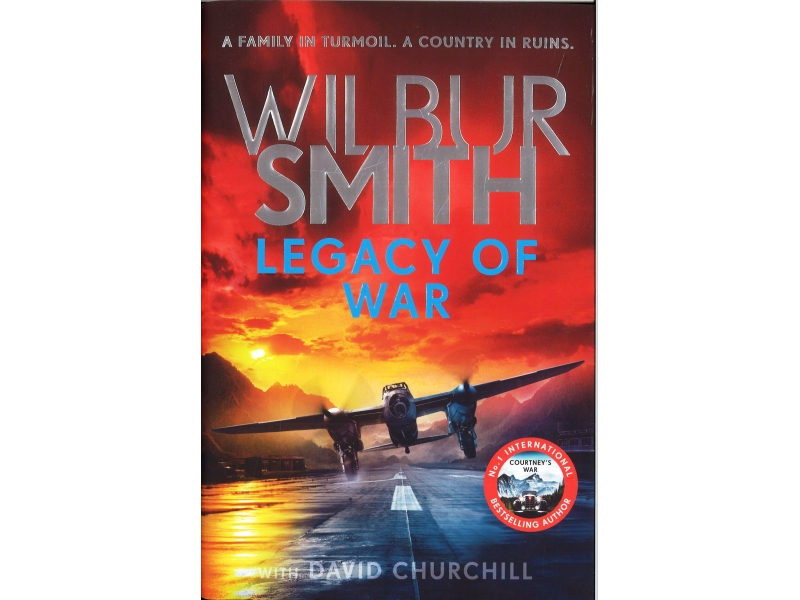 Wilbur Smith - Legacy Of War