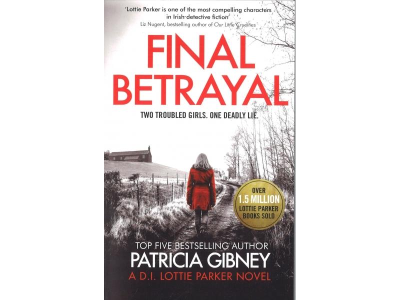 Patricia Gibney - Final Betrayal