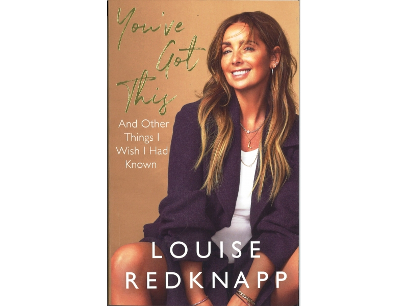 Louise Redknapp - You've Got This