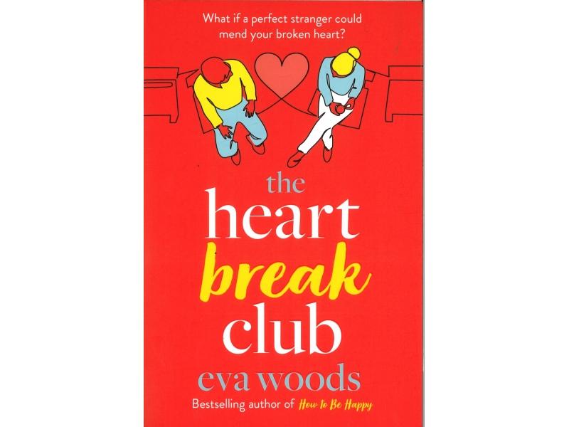 Eva Woods - The Heart Break Club