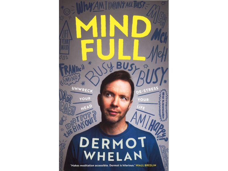 Dermot Whelan - Mind Full