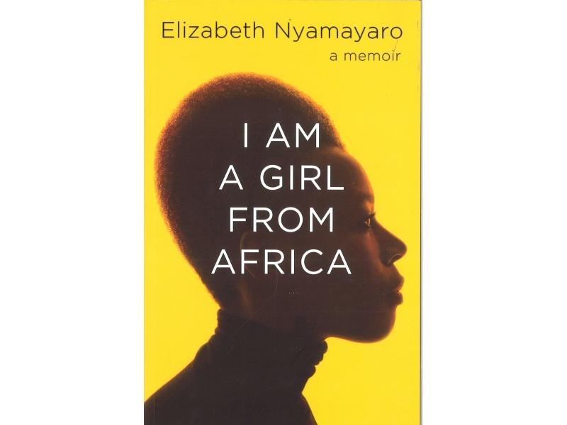 Elizabeth Nyamayaro - I Am A Girl From Africa