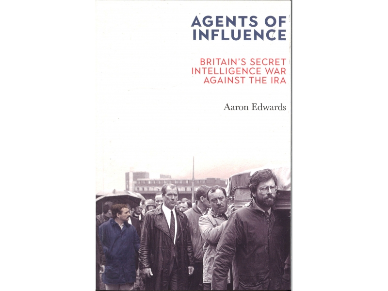 Aaron Edwards - Agents Of Influence