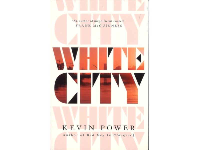 Kevin Power - White City